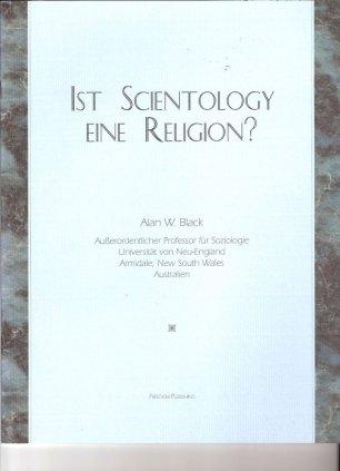 Blog Geheimdienst 12 1 Alan-W.-Black-Ist-Scientology-eine-Religion
